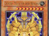 Exxod, Meister der Wache
