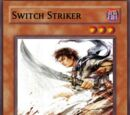 Switch Striker