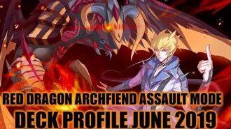 RED DRAGON ARCHFIEND ASSAULT MODE DECK PROFILE (JUNE 2019) YUGIOH!