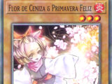Flor de Ceniza & Primavera Feliz