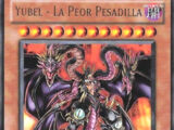 Yubel - La Peor Pesadilla
