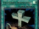 Entierro Insensato