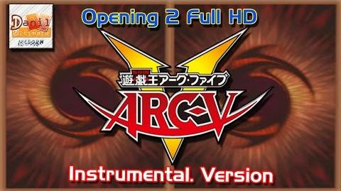 Yu-Gi-Oh Arc-V Opening 2 Full (Intrumental Version) 1080p