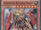 Barbaros Ür, Rey Bestia Máquina