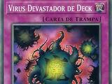 Virus Devastador de Deck