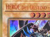 HÉROE del Destino - Plasma