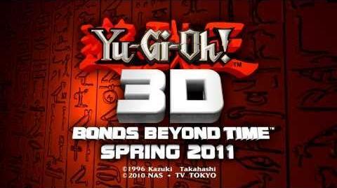 Yu-Gi-Oh! 3D - Bonds Beyond Time Trailer (Official Trailer)