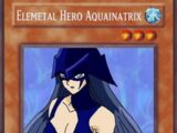 Elemental Hero Aquainatrix