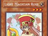 Light Magician Rose