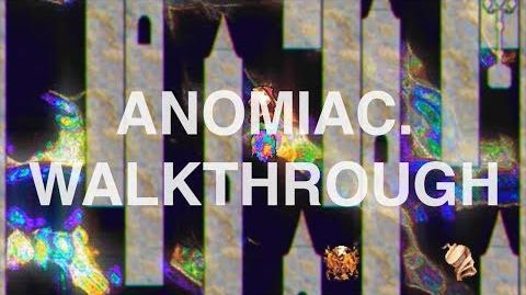 Anomiac. Walkthrough
