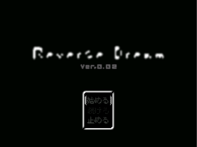 Reverse Dream screen ver002
