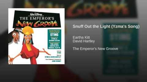 Snuff Out the Light (Yzma's Song)