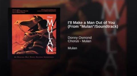 """I'll Make a Man Out of You (From """"Mulan"""" Soundtrack)"""