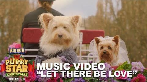 """Puppy Star Christmas Music Video - """"Let There Be Love"""""""