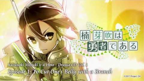 Drama CD Kusunoki Mebuki is a Hero - Vol. 1 Eps. 1 English