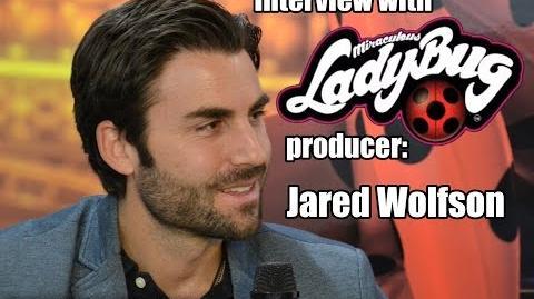 Miraculous Ladybug Interview - Jared Wolfson