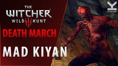 The Witcher 3 - Mad Kiyan - Death March