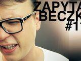 Walenie w Polsce - Zapytaj Beczkę 111