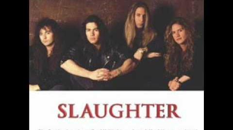 Slaughter - The Wild Life (Extended Version)