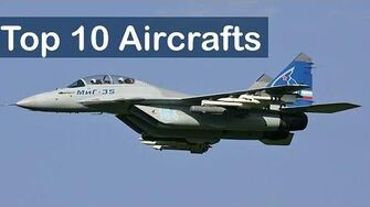 Top 10 Military Aircraft- 10 Best Military Aircraft of the World