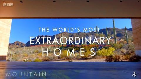Extraordinary Homes Mountain • BBC MMXVI