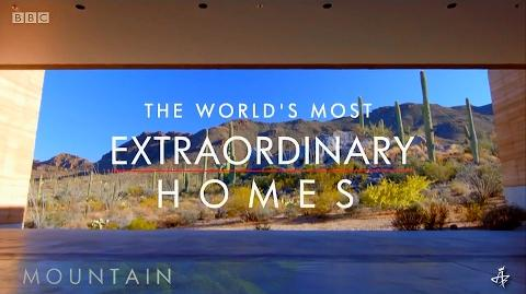 Extraordinary Homes Mountain • BBC MMXVI