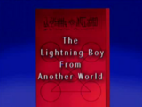 The Lightning Boy From Another World