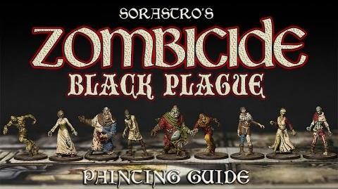 Sorastro's Zombicide Black Plague Painting Guide Ep