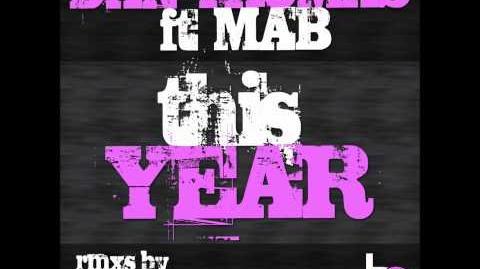 Dan Thomas ft MAB - This Year (Zedd Remix)