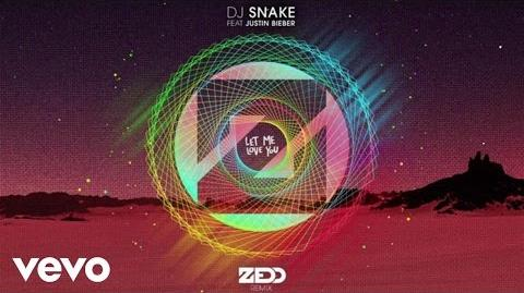 DJ Snake, Zedd - Let Me Love You (Audio Zedd Remix) ft