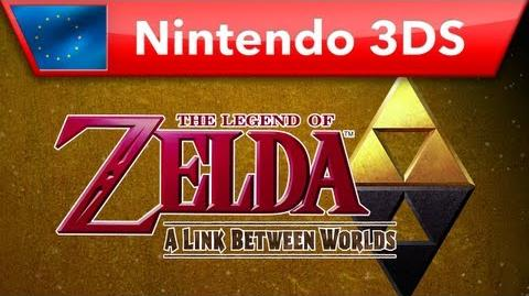 The Legend of Zelda A Link Between Worlds - E3 Trailer (Nintendo 3DS)