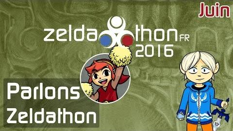 Parlons ZeldathonFR - Juin 2016