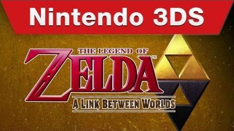 Nintendo 3DS - The Legend of Zelda A Link Between Worlds E3 Trailer
