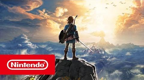 The Legend of Zelda Breath of the Wild - Bande-annonce 2017