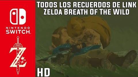 Zelda Breath of the Wild - Todos los Recuerdos - Español HD - La Historia del Pasado