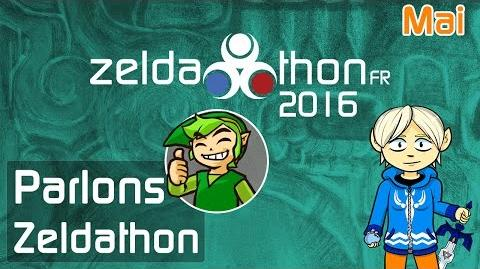 Parlons ZeldathonFR - Mai 2016