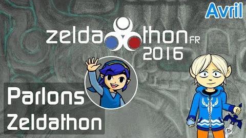 Parlons ZeldathonFR - Avril 2016