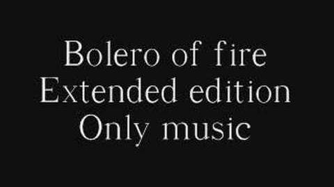Bolero of Fire extended