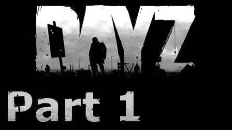 Let's Play Day Z - Part 1 - Starting Out, Otmel to Elektro Series 1