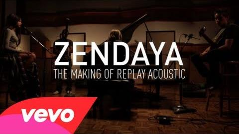 Zendaya - Making of Replay (Acoustic)