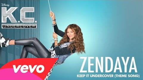 "Zendaya - Keep It Undercover (Theme Song From ""K.C. Undercover"" Audio Only)-0"