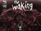 The Waking: Dreams End Vol 1 1