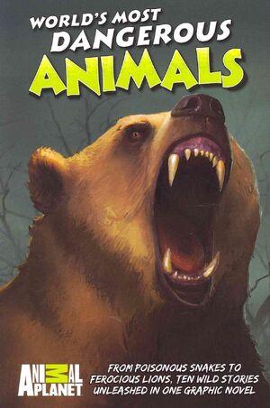 World's Most Dangerous Animals (GN) Vol 1 1