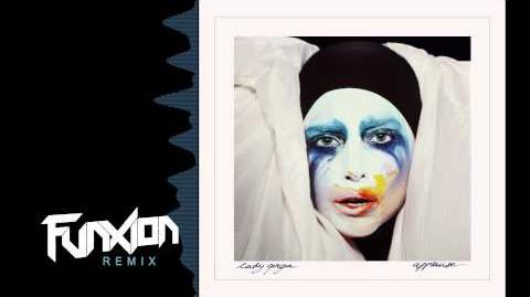 Lady Gaga- Applause (Funxion Remix)