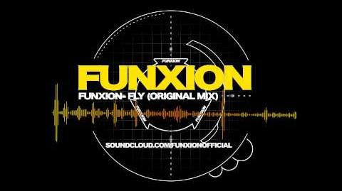Funxion- Fly (Original Mix)