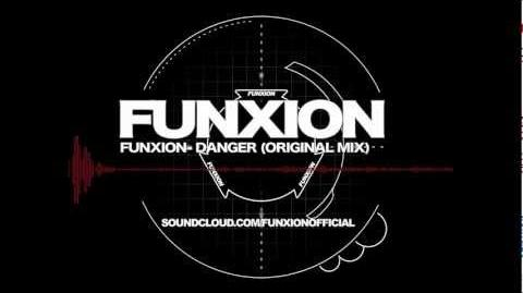 Funxion- Danger (Original Mix)