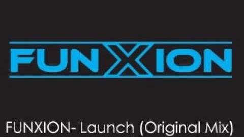 Funxion- Launch (Original Mix)