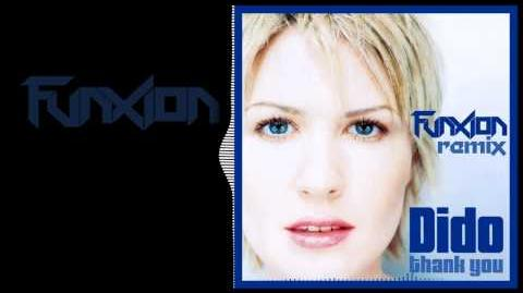 Dido-Thank You (Funxion Remix)