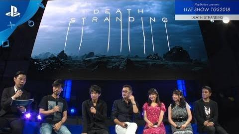 """『DEATH STRANDING 』PlayStation® presents LIVE SHOW """"TGS2018"""""""