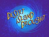 Desert Island Drought